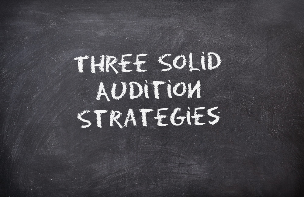 Audition Strategies written on a chalk board